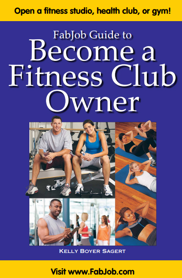Become a Fitness Club Owner