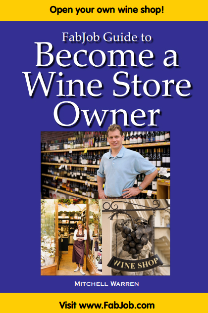 Become a Wine Store Owner