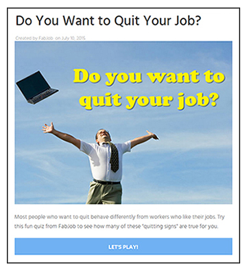 Do You Want to Quit Your Job?